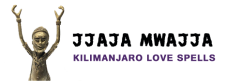 Kilimanjaro Love Spells by Jjaja Mwajja,love spells,marriage spells,gambling spells,traditional healing,divorce spells,binding spells,magical rings